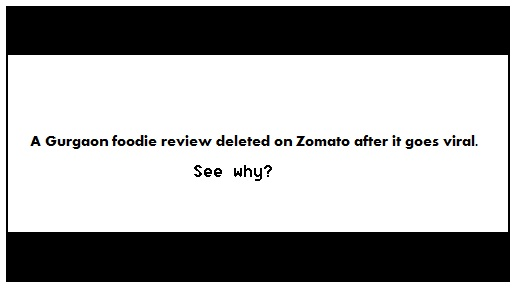 Zomato review deleted after it goes viral