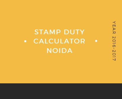 Stamp duty calculator for Noida