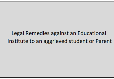 Legal Remedies against an Educational Institute to an aggrieved student or Parent