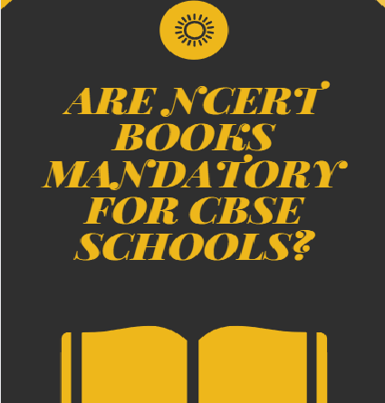 Are NCERT books really mandatory for CBSE schools?